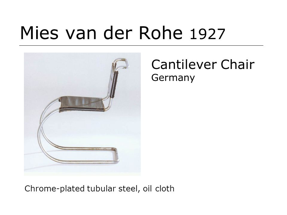 Mies van der Rohe 1927 Cantilever Chair Germany
