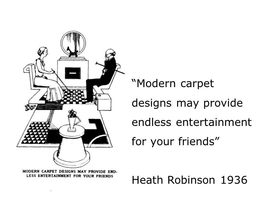 Modern carpet designs may provide endless entertainment for your friends