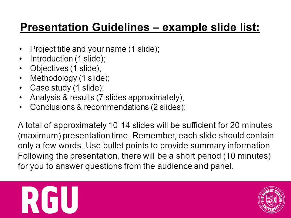 Presentation Guidelines – example slide list: