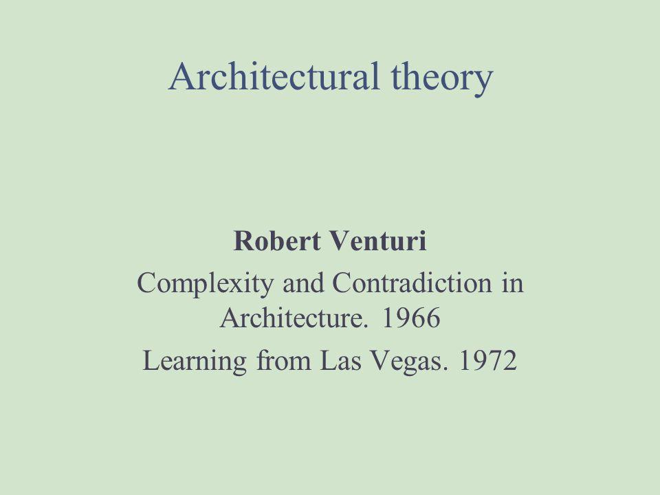 Architectural theory Robert Venturi