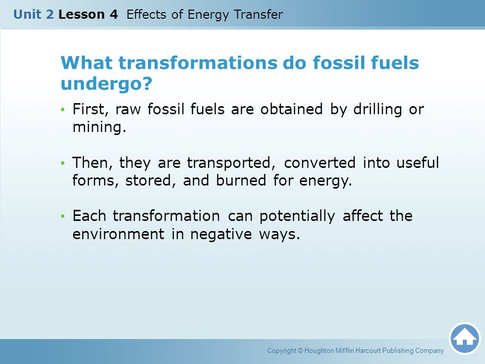 What transformations do fossil fuels undergo
