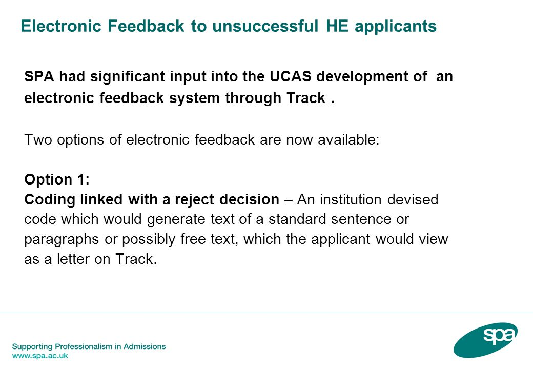 Electronic Feedback to unsuccessful HE applicants