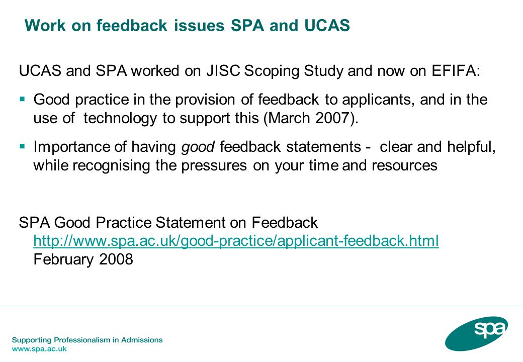 Work on feedback issues SPA and UCAS