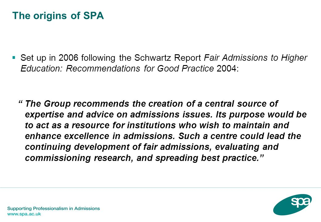 SPA, admissions issues and feedback