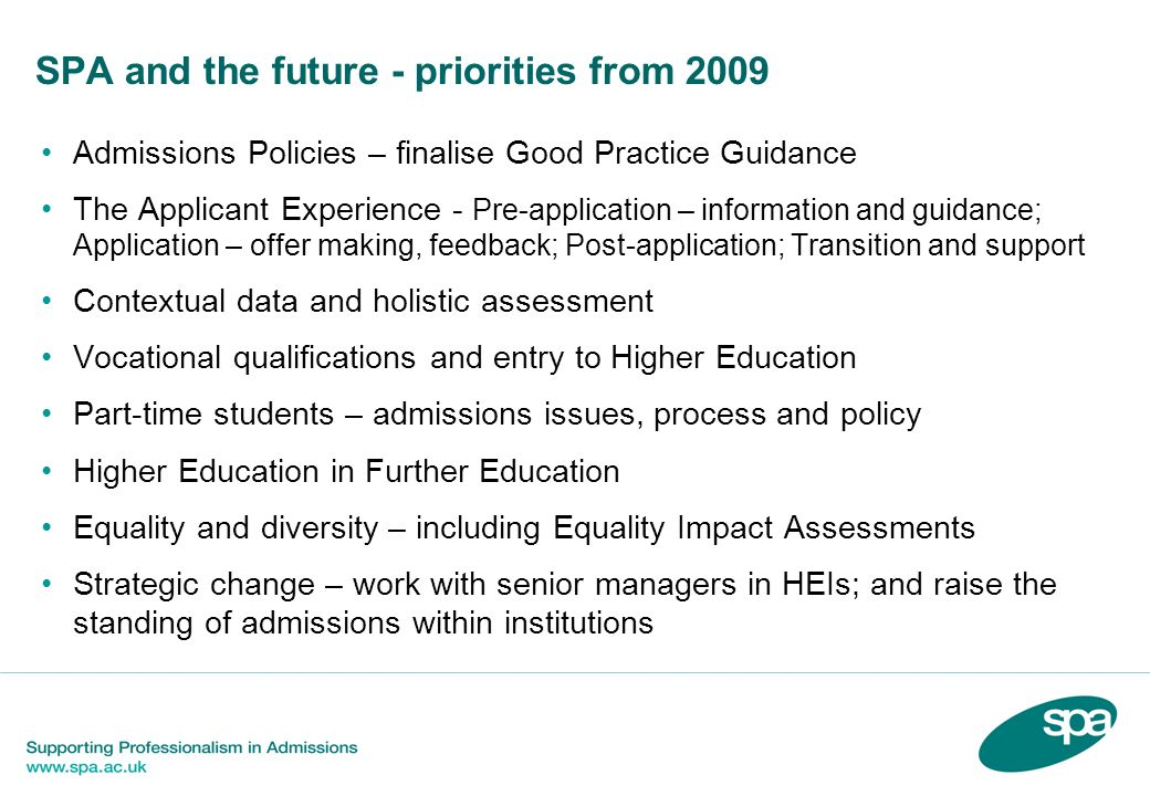 SPA and the future - priorities from 2009