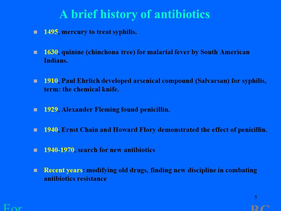 a brief history of antibiotics antibiotic For the past 70 years, antimicrobial drugs, such as antibiotics,  why is the study of antimicrobial (drug) resistance a priority for  history dr joseph j.