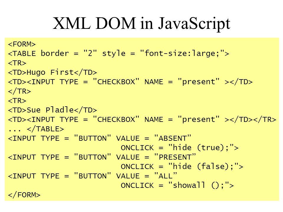 XML DOM in JavaScript <FORM>