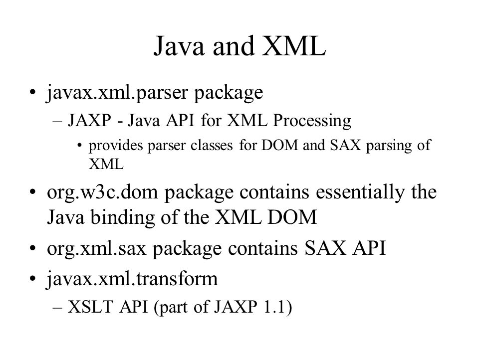 Java and XML javax.xml.parser package