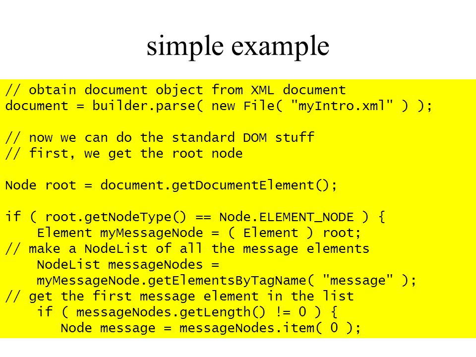 simple example // obtain document object from XML document