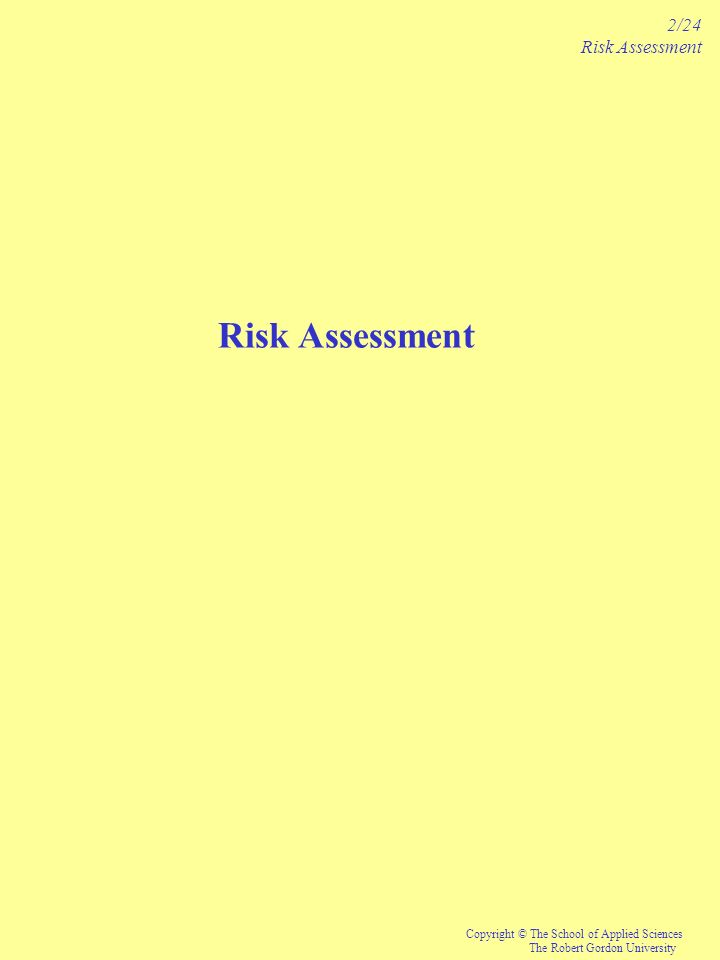 2/24 Risk Assessment Risk Assessment