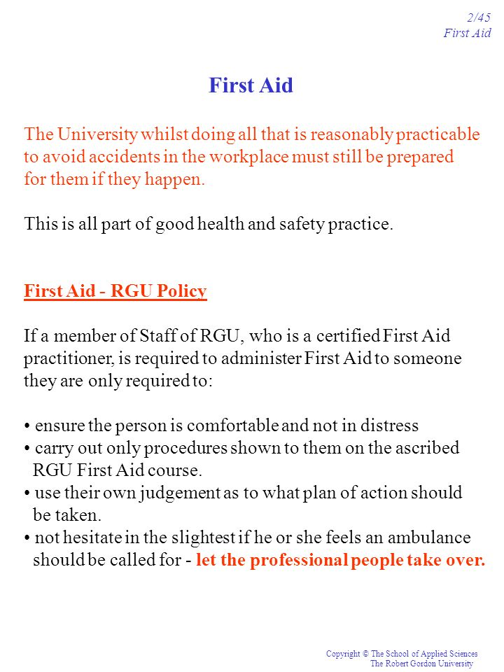 2/45 First Aid. First Aid. The University whilst doing all that is reasonably practicable.