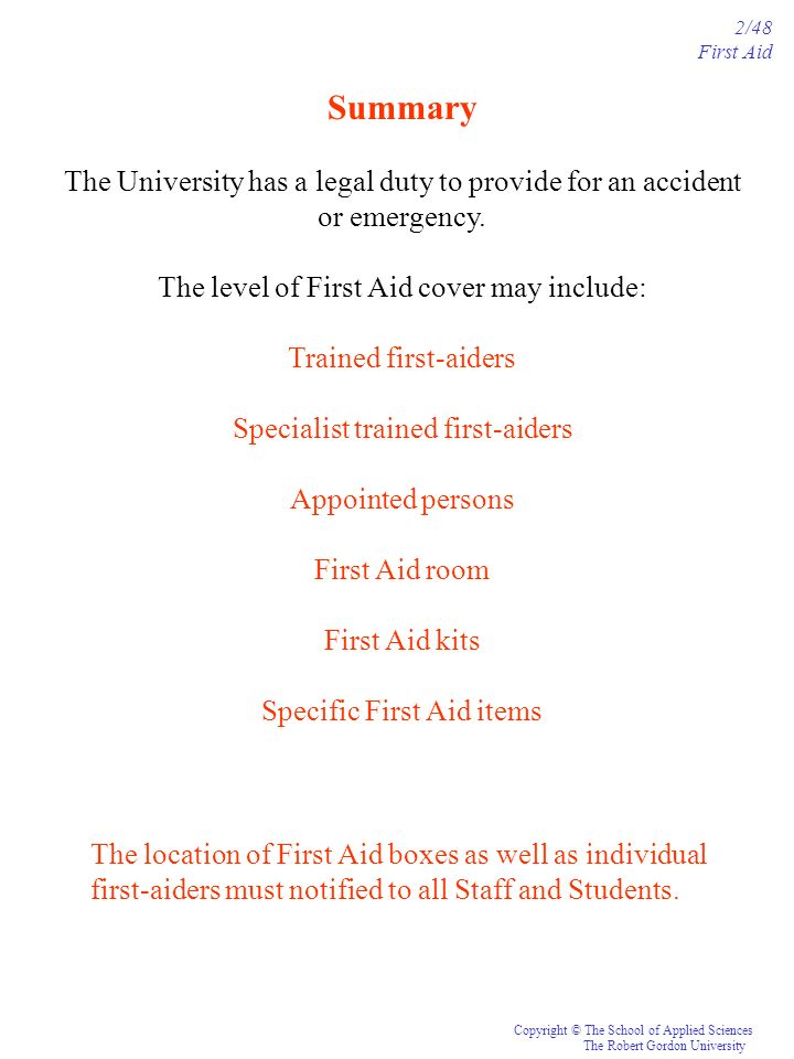 Summary The University has a legal duty to provide for an accident