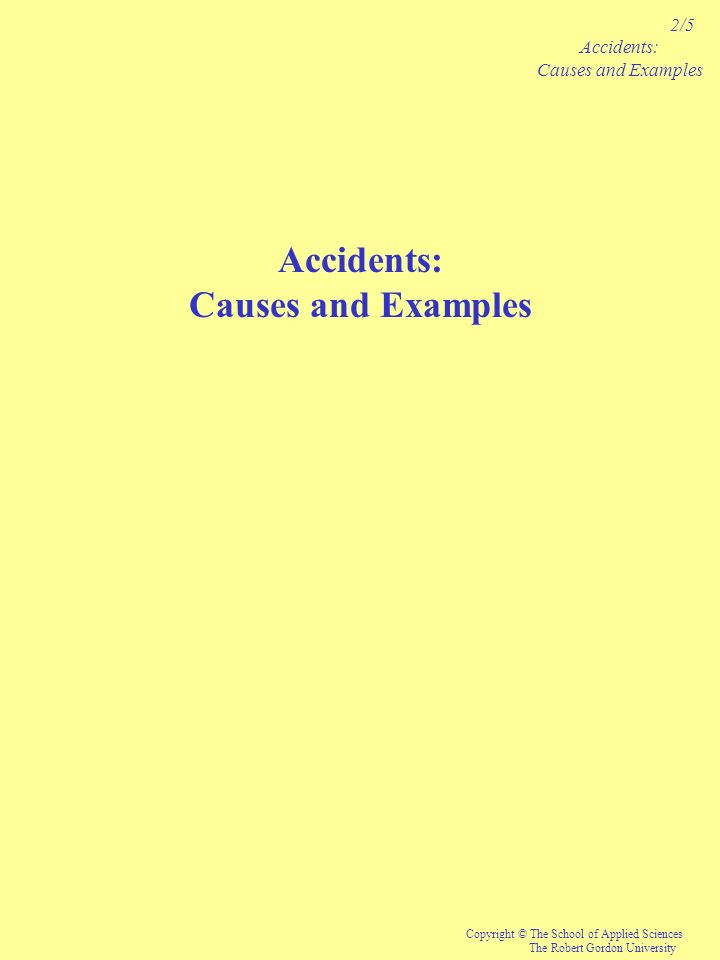 Accidents: Causes and Examples