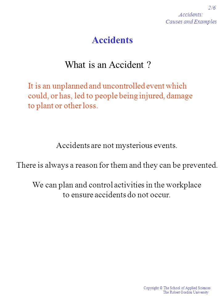 Accidents What is an Accident