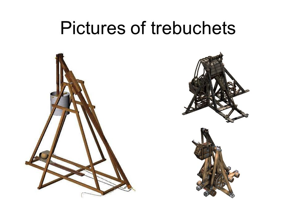 Pictures of trebuchets
