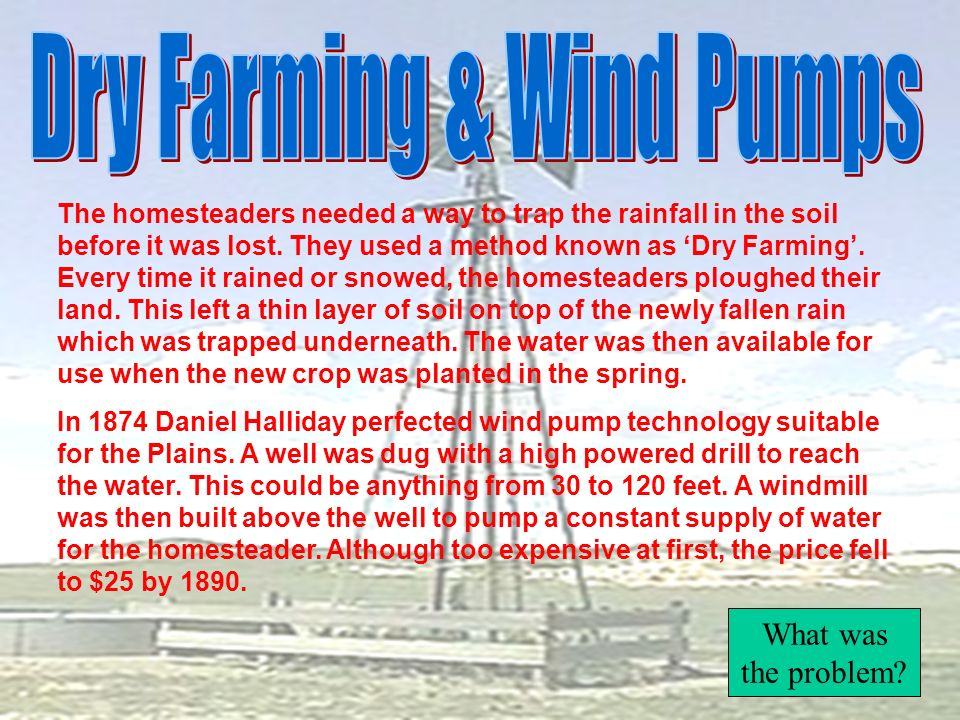 Dry Farming & Wind Pumps