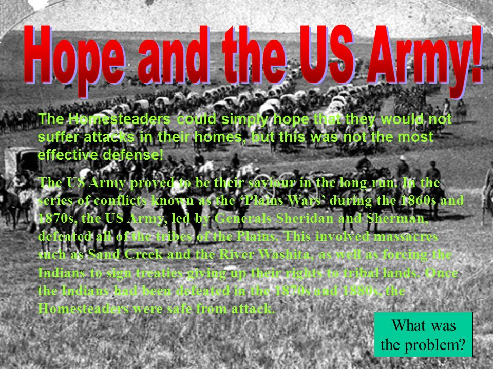 Hope and the US Army! What was the problem