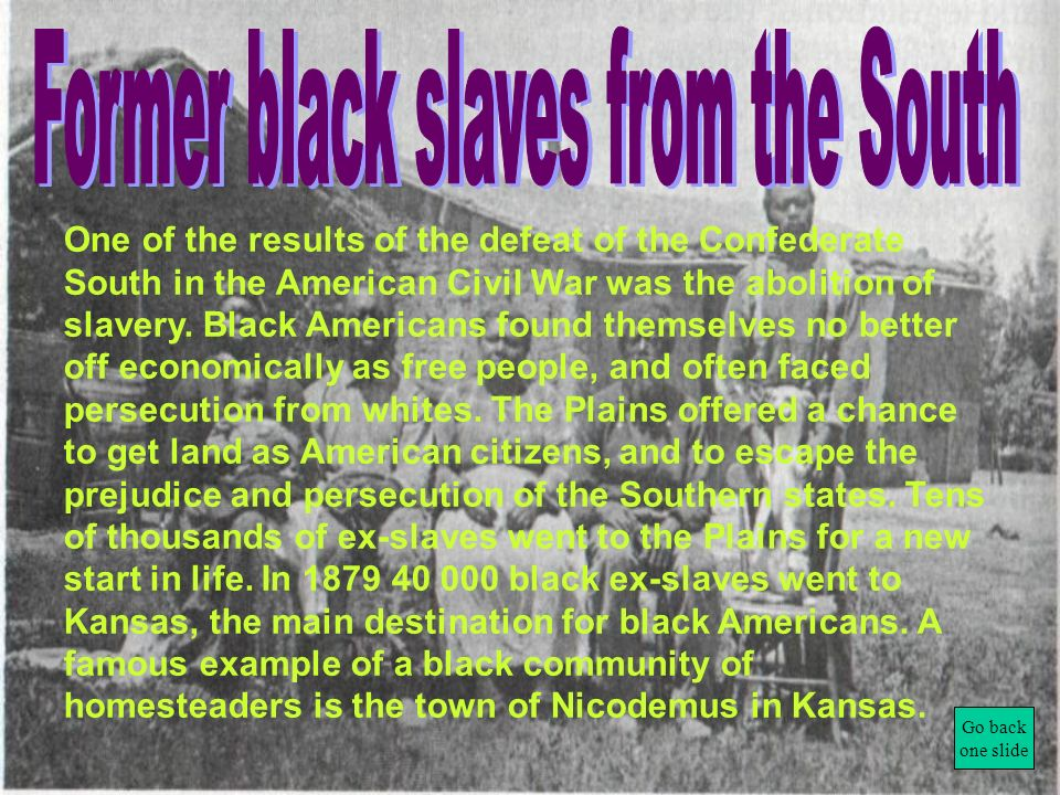 Former black slaves from the South
