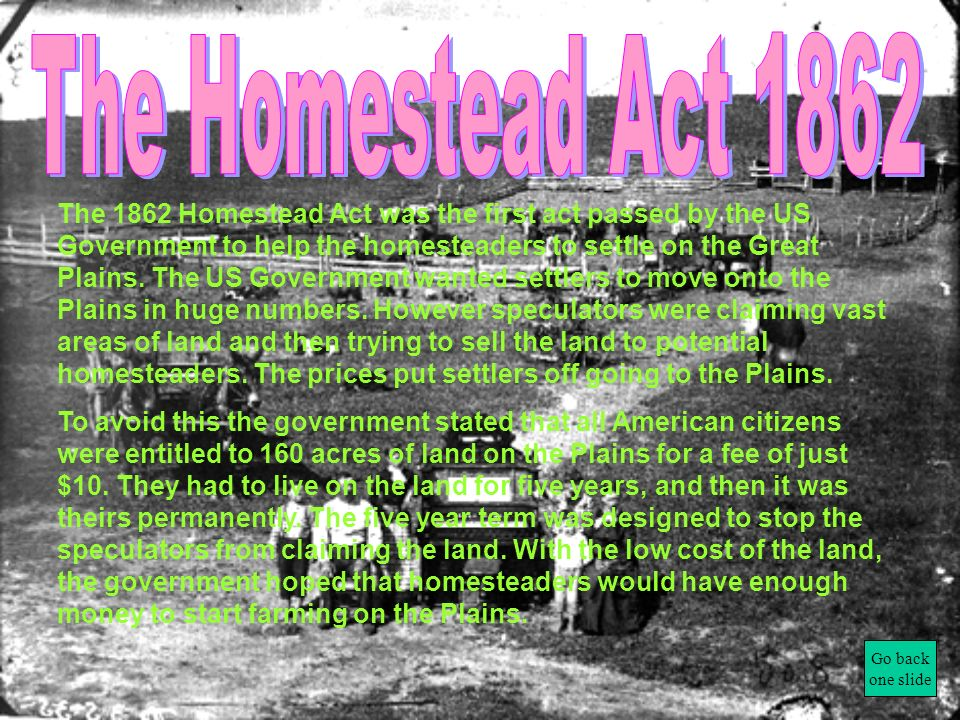 The Homestead Act 1862