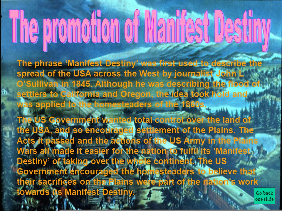 The promotion of Manifest Destiny