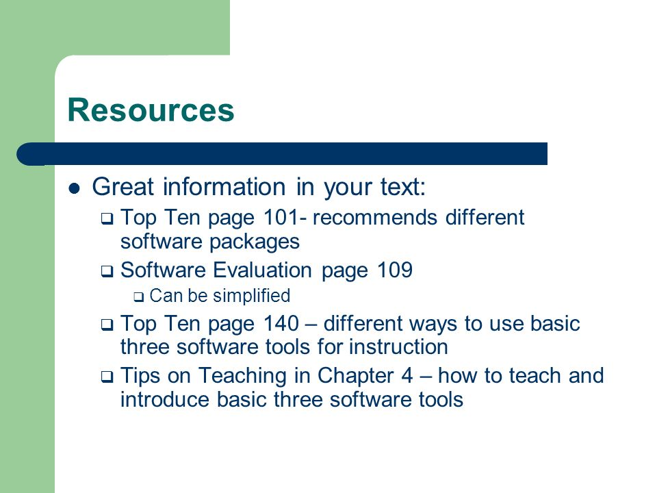 Resources Great information in your text: