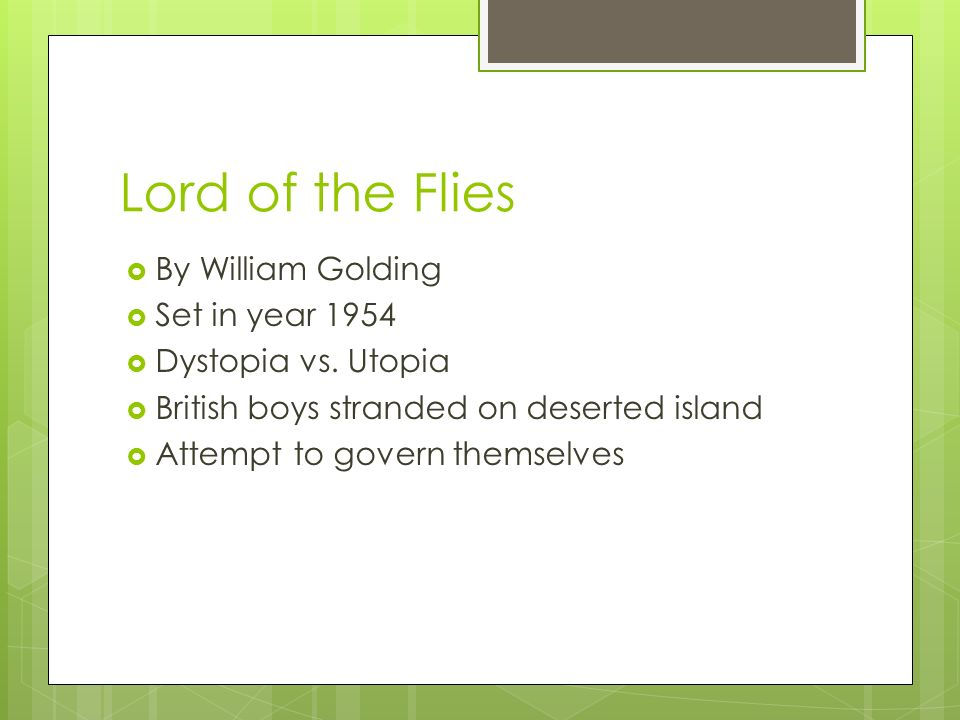 a view of survival in lord of the flies a novel by william golding A fixture of english class syllabi, william golding's 1954 novel lord of the flies keeps winning over new generations of readers and if you've been hearing a lot about it in the news this week .