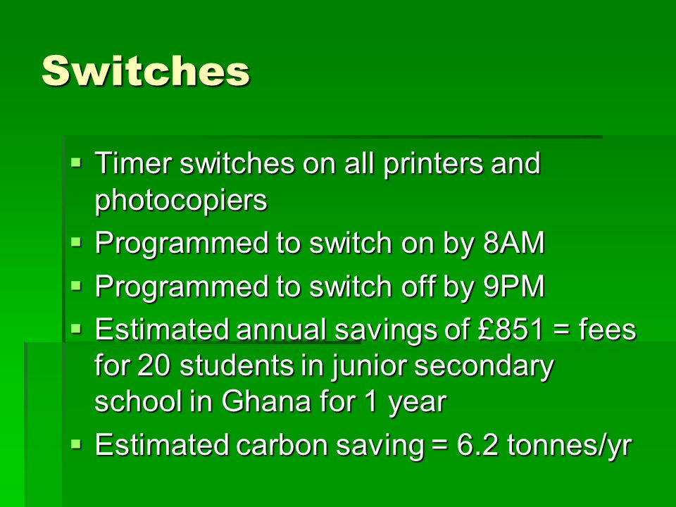 Switches Timer switches on all printers and photocopiers