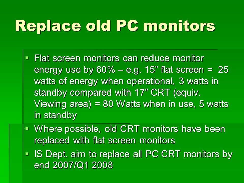 Replace old PC monitors