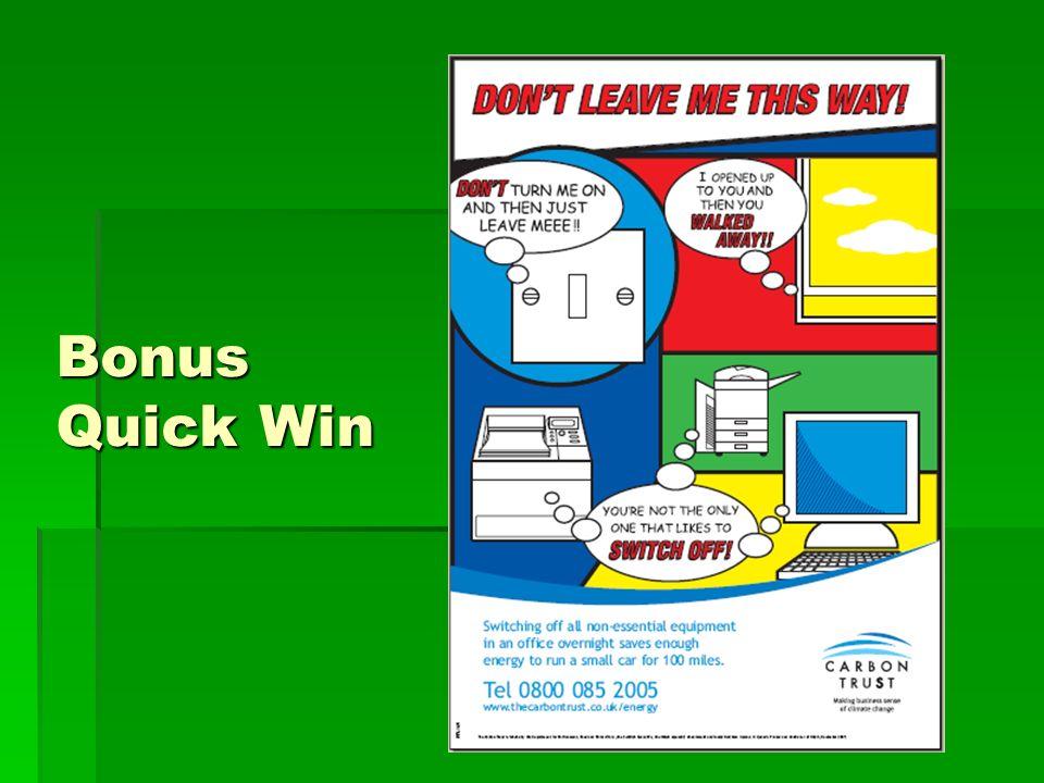 Bonus Quick Win