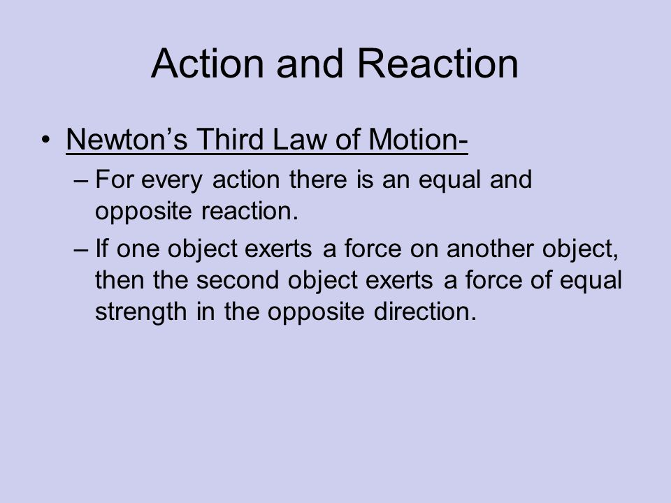 Action and Reaction Newton's Third Law of Motion-