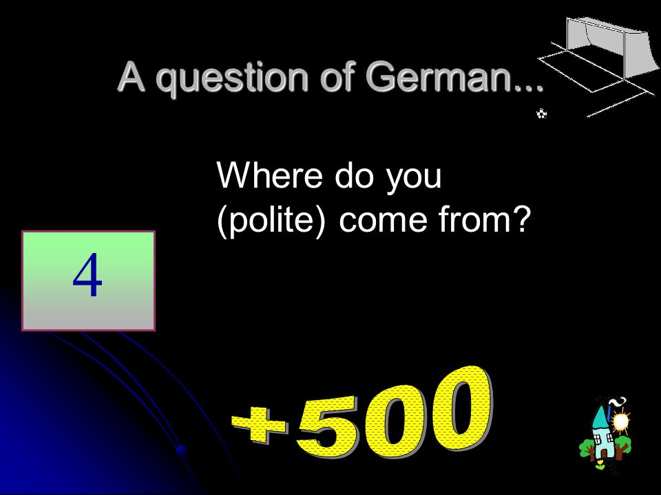 A question of German... Where do you (polite) come from