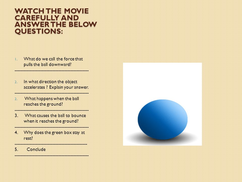 Watch the movie carefully and answer the below questions: