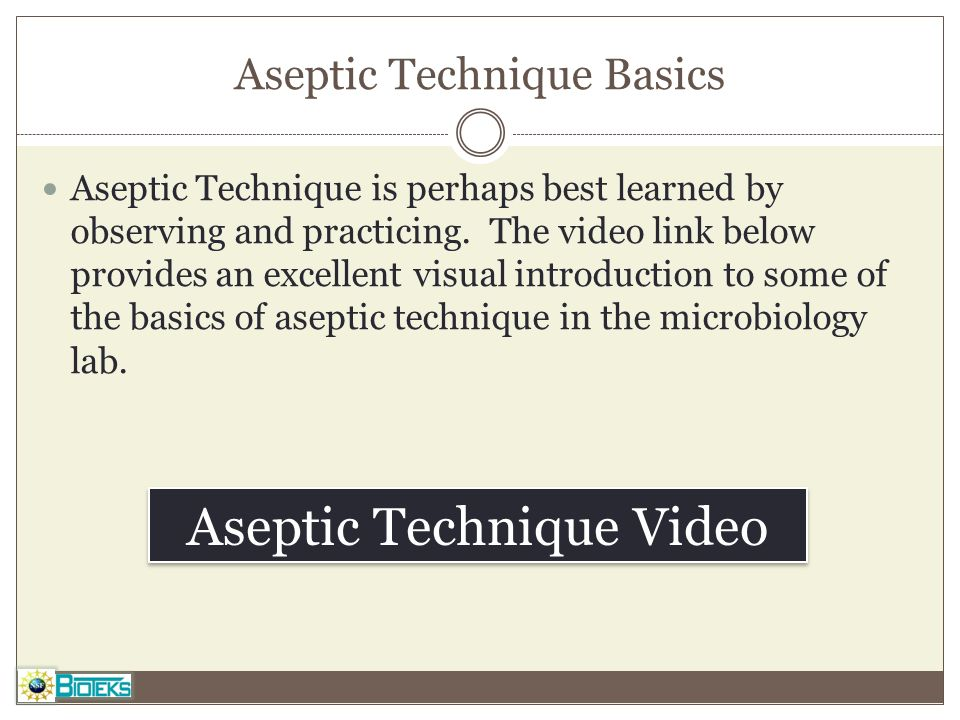 microbiology aseptic technique lab observations Aseptic laboratory techniques: volume transfers with serological pipettes and micropipettors  issue 63, microbiology, aseptic technique  are used in.