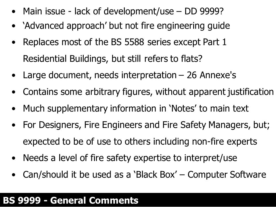 Main issue - lack of development/use – DD 9999
