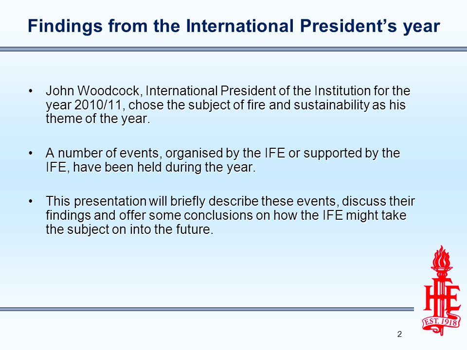 Findings from the International President's year