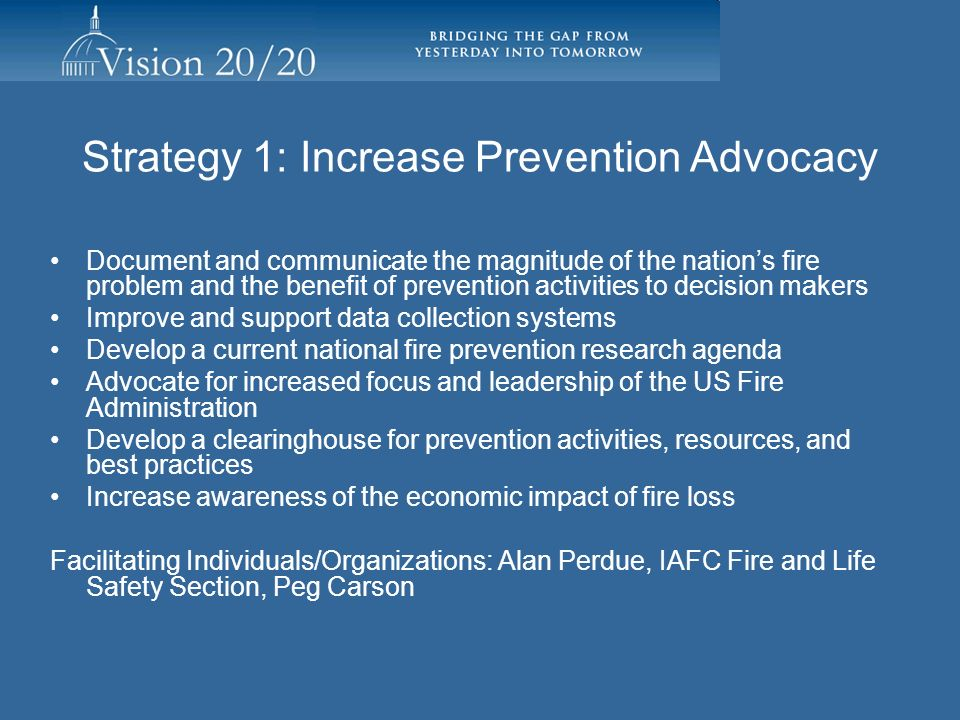 Strategy 1: Increase Prevention Advocacy