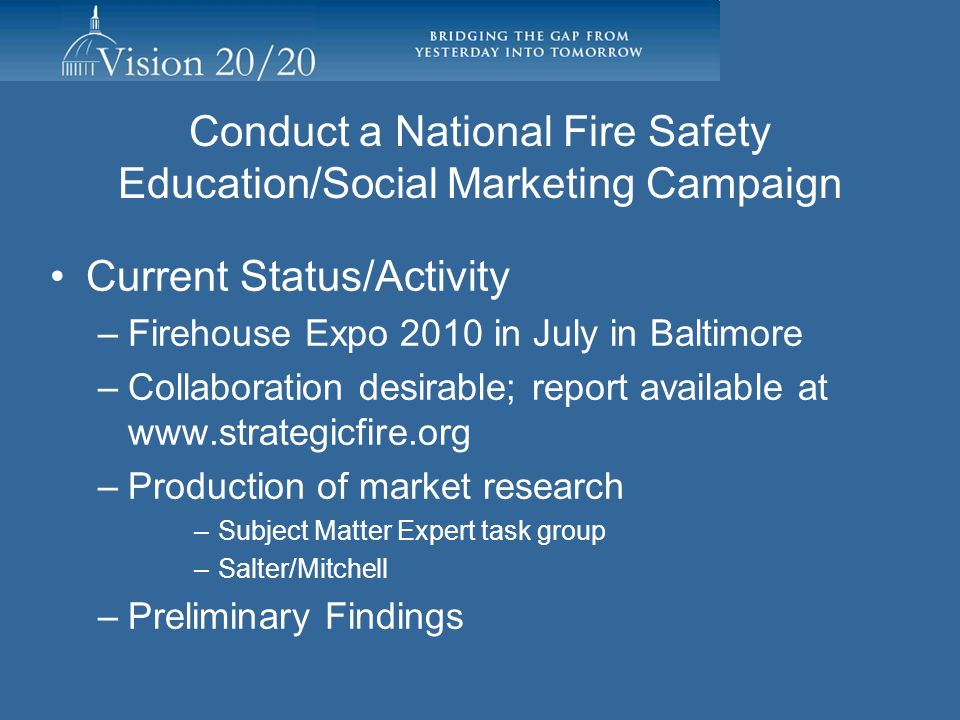 Conduct a National Fire Safety Education/Social Marketing Campaign
