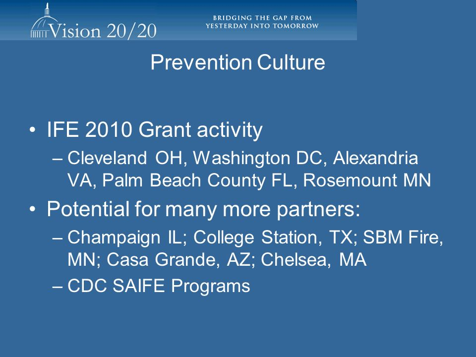 Prevention Culture IFE 2010 Grant activity