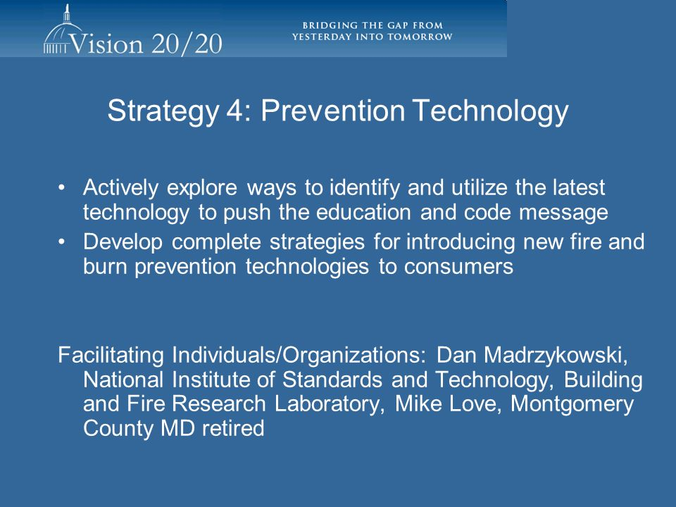 Strategy 4: Prevention Technology