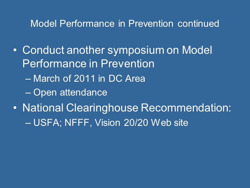 Model Performance in Prevention continued