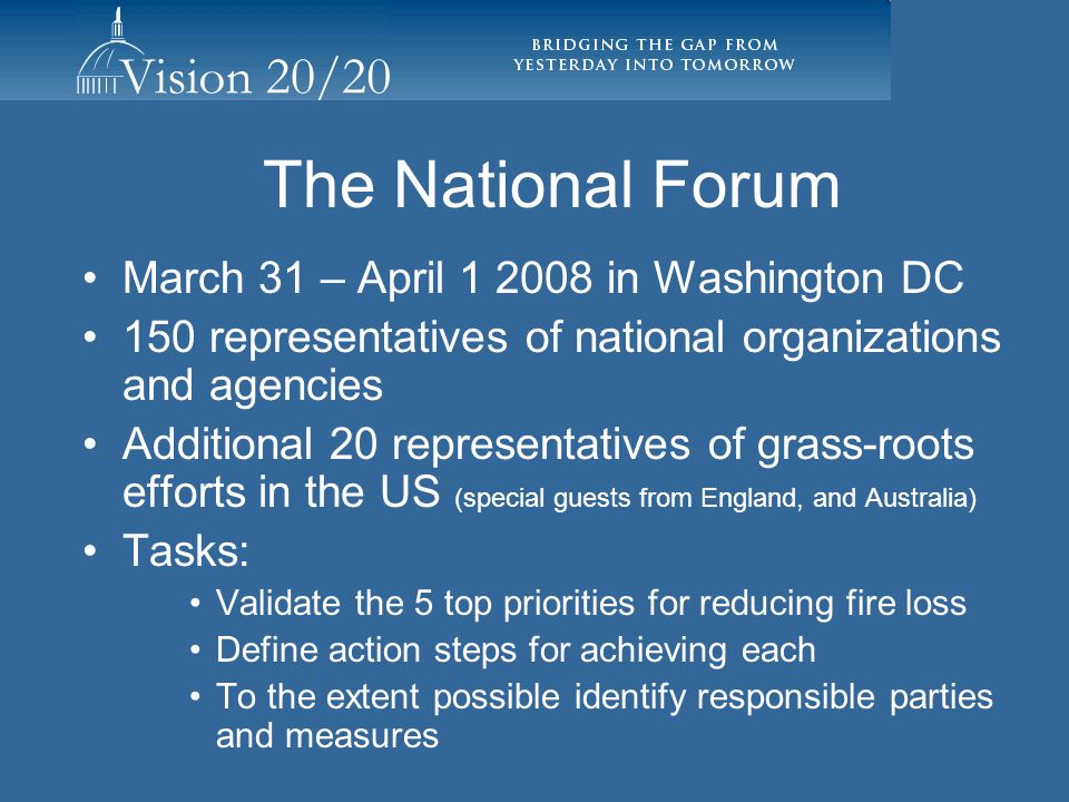 The National Forum March 31 – April 1 2008 in Washington DC
