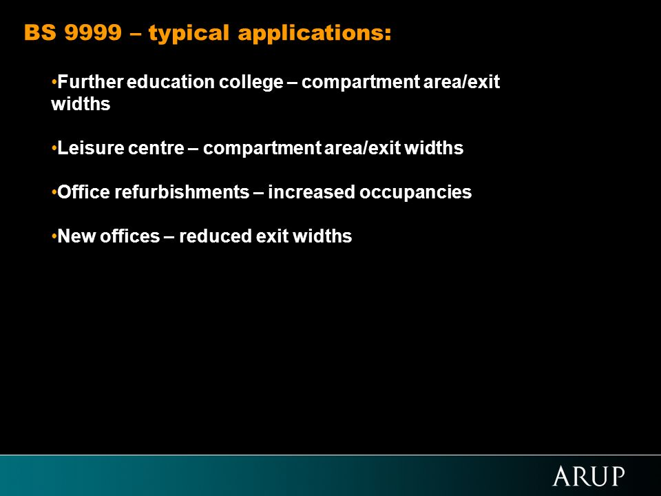 BS 9999 – typical applications: