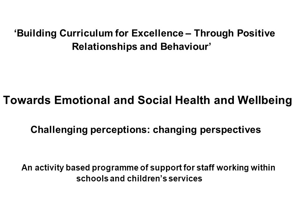 Towards Emotional and Social Health and Wellbeing