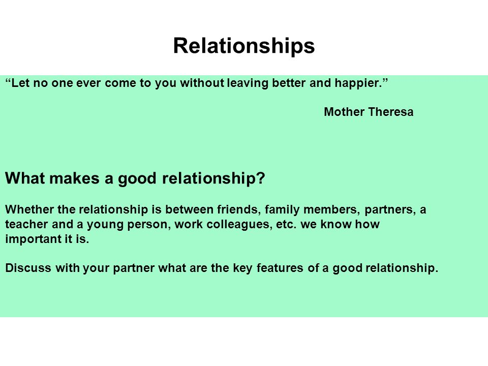Relationships What makes a good relationship
