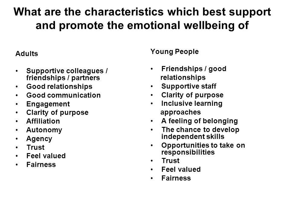 What are the characteristics which best support and promote the emotional wellbeing of