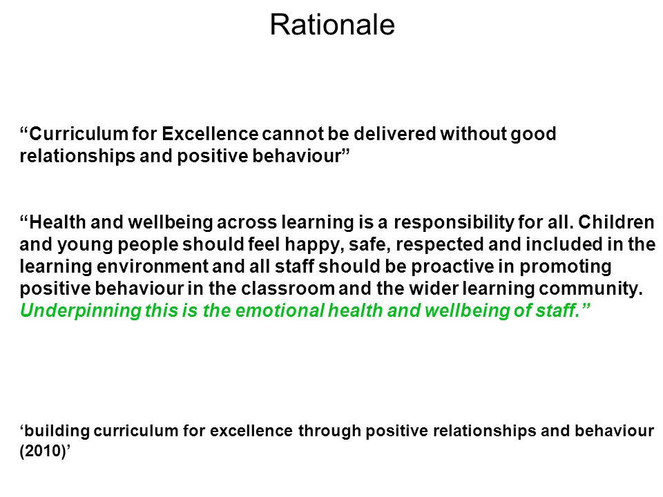 Rationale Curriculum for Excellence cannot be delivered without good