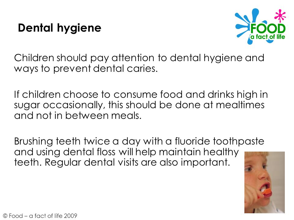 Dental hygiene Children should pay attention to dental hygiene and ways to prevent dental caries.