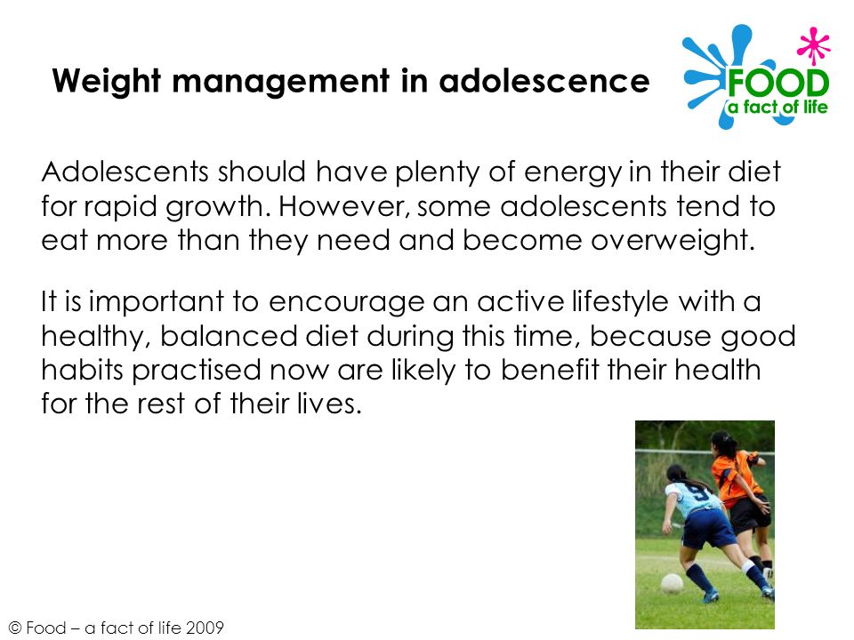 Weight management in adolescence