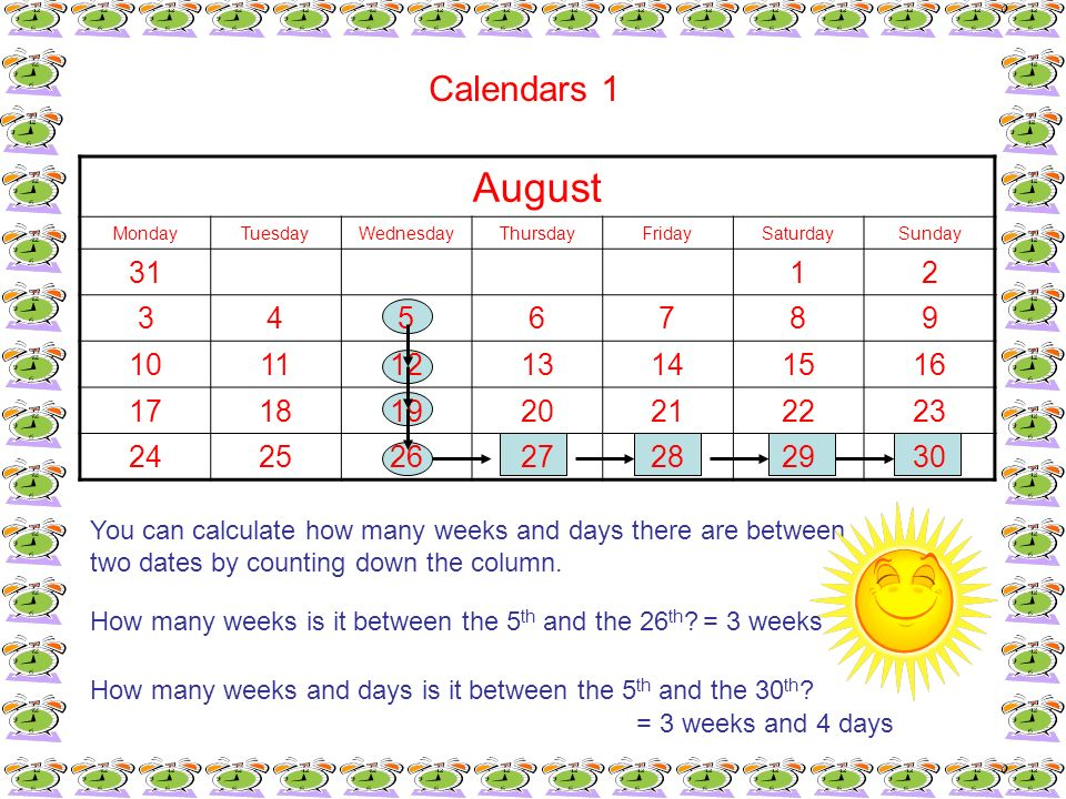 Calendars 1August. Monday. Tuesday. Wednesday. Thursday. Friday. Saturday. Sunday. 31. 1. 2. 3. 4. 5.