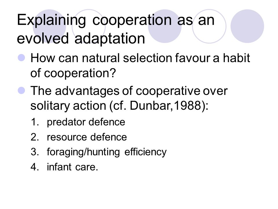 Explaining cooperation as an evolved adaptation